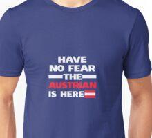 No Fear Austrian Is Here Austria Pride Unisex T-Shirt
