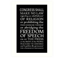 FREEDOM OF SPEECH FIRST AMENDMENT Art Print