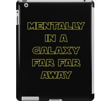 in a galaxy far far away iPad Case/Skin