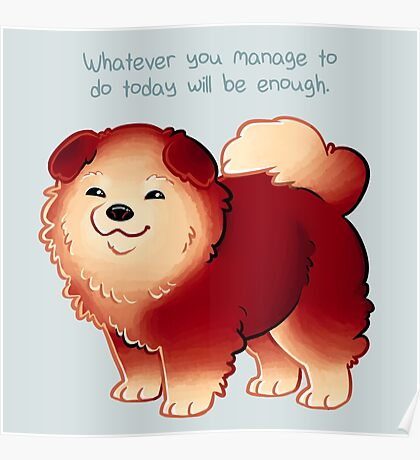 """Whatever You Manage to Do"" Pup Poster"
