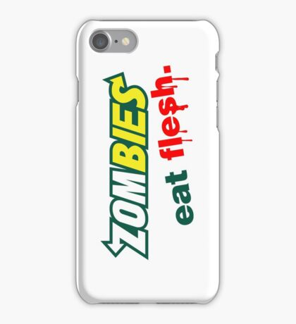 Zombies Eat Flesh iPhone Case/Skin