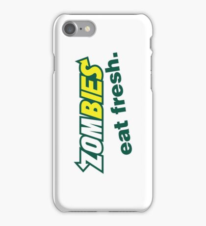 Zombies Eat Fresh iPhone Case/Skin