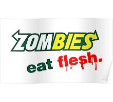 Zombies Eat Flesh Poster