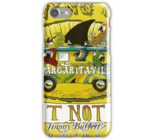 Happy Birthday from Jimmy Buffett, Growing Older But Not Up iPhone Case/Skin