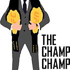 The Champ Champ by Wiltify
