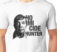 Joe Kenda Homicide Hunter Unisex T-Shirt
