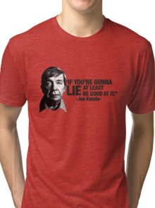 Joe Kenda Quote Tri-blend T-Shirt