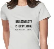 Neurodiversity is for Everyone Womens Fitted T-Shirt
