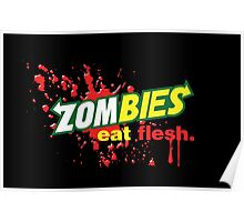 Zombies Eat Flesh Variant Poster