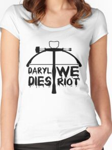 Daryl Dies We Riot Women's Fitted Scoop T-Shirt