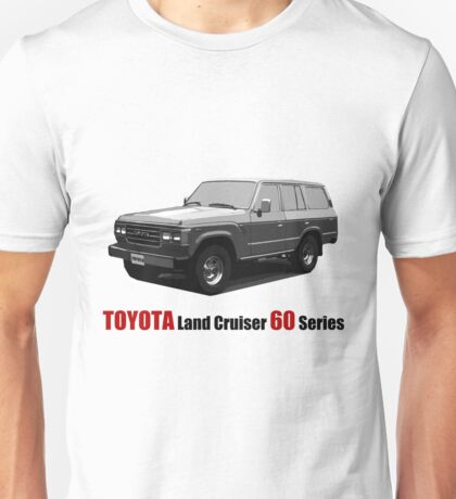 TOYOTA Land Cruiser 60 Series Unisex T-Shirt