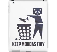 Keep Mondas Tidy iPad Case/Skin