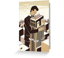 The love between a man and his building Greeting Card