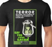 Say You Love Satan 80s Horror Podcast - Cronenberg Unisex T-Shirt