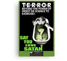 Say You Love Satan 80s Horror Podcast - Cronenberg Canvas Print