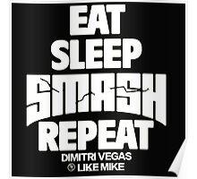 Eat Sleep Smash Repeat Poster