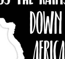 I Bless The Rains Down In Africa Graphic Design Sticker