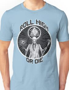 D20 Reaper - Roll High or Die d&d - Dungeons & Dragons Unisex T-Shirt