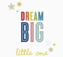 DREAM BIG QUOTE modern typography bright colors One Piece - Short Sleeve