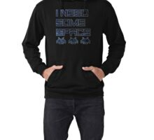 I Need Some Space (invaders) Lightweight Hoodie