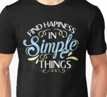 Simple Things Unisex T-Shirt
