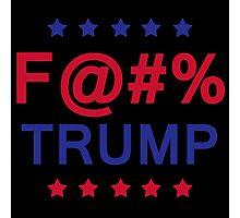 F Trump Censored Version  Photographic Print