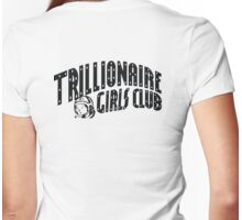 Trillionaire Girls Club (Billionaire boys club v.2) Womens Fitted T-Shirt