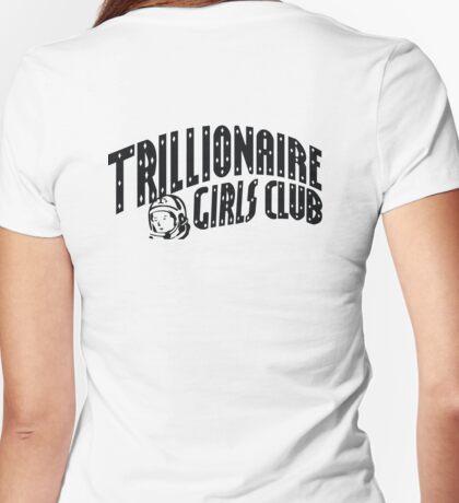 Trillionaire Girls Club (Billionaire boys club v.2) Womens Fitted T-Shirt