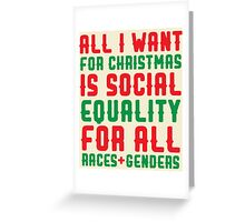 All I Want For Christmas Greeting Card