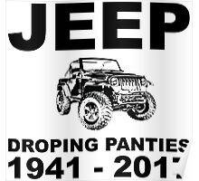 Jeep dropin panties 1941 - 2017 Poster