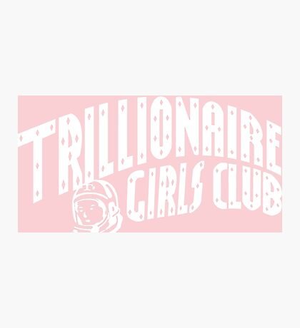 Trillionaire Girls Club (Billionaire boys club v.2) WHITE ON PINK Photographic Print