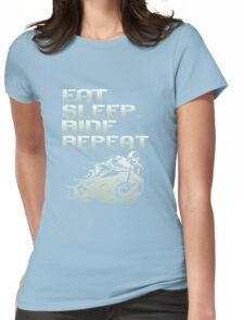 Eat Sleep Ride Repeat  Womens Fitted T-Shirt