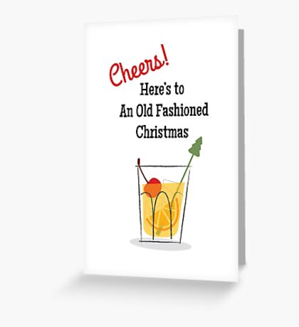 Cheers! Here's to an Old Fashioned Christmas Greeting Card