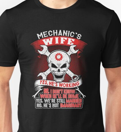 mechanic's wife shirt Unisex T-Shirt
