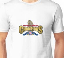 Cubs Win World Series 2016 Unisex T-Shirt