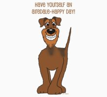Have yourself an Airedale happy day Baby Tee