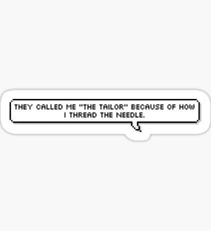 "Lance ""The Tailor"" McClain  Sticker"