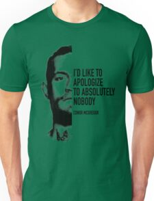 Conor McGregor - Apologize to Nobody Unisex T-Shirt