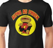 Alpha As Phuck Unisex T-Shirt