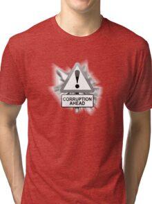 Corruption concept. Tri-blend T-Shirt