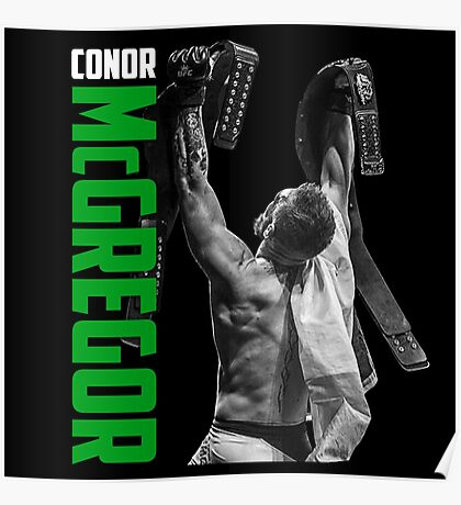 Conor McGregor - UFC Two Weight World Champ Poster