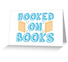 hooked on books Greeting Card