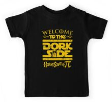 Welcome To The Dork Side Kids Tee