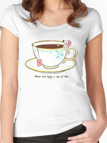 Relax And Enjoy A Cup Of Tea Women's Fitted Scoop T-Shirt
