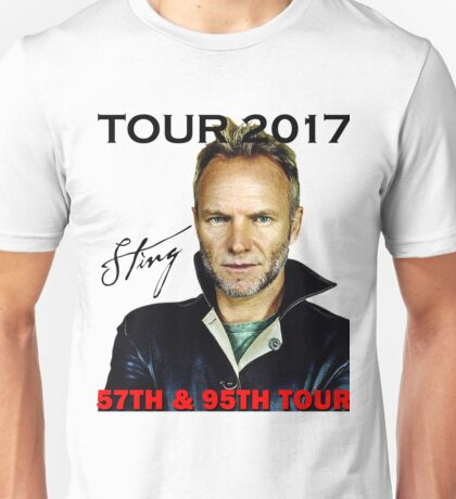 STING 57TH & 9TH TOUR 2017 -  art cover limited edition #03 Unisex T-Shirt