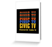 CIVIC TV - VIDEODROME MOVIE Greeting Card