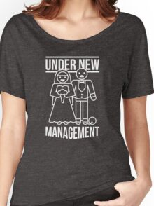 Under New Management Women's Relaxed Fit T-Shirt