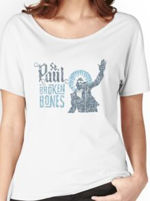 St Paul and the Broken Bones Women's Relaxed Fit T-Shirt