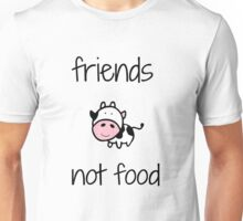 Friends, Not food! Unisex T-Shirt