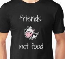 Friends, Not Food! Unisex T-Shirt